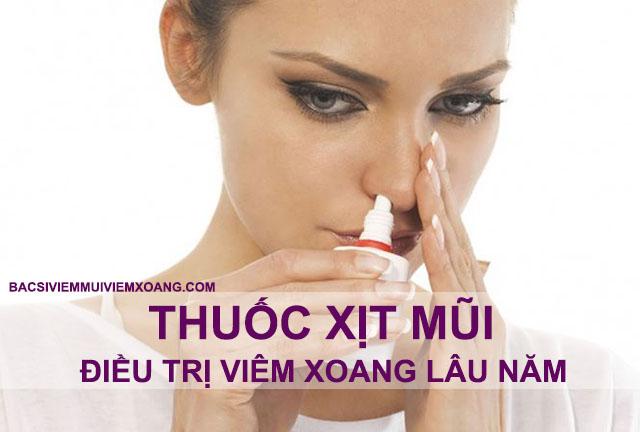 Thuốc xịt mũi chữa bệnh viêm xoang mũi lâu năm