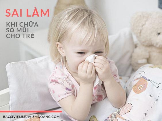 Cần cẩn thận khi chữa sổ mũi cho bé