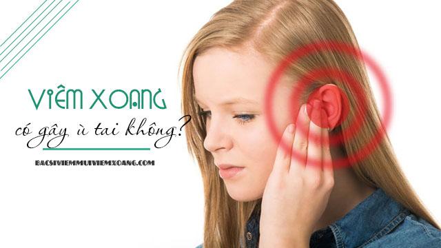 viêm xoang có gây ù tai không