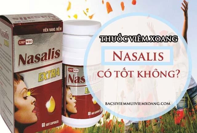 Thuốc viêm xoang Nasalis có tốt không?
