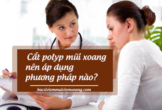 Phương pháp cắt polyp mũi xoang
