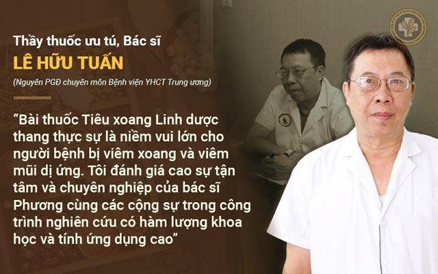 Bác sĩ Lê Hữu Tuấn nhận xét Tiêu Xoang Linh Dược Thang chữa viêm xoang