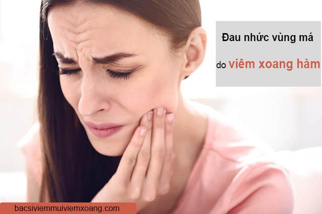 Đau nhức vùng má do viêm xoang hàm