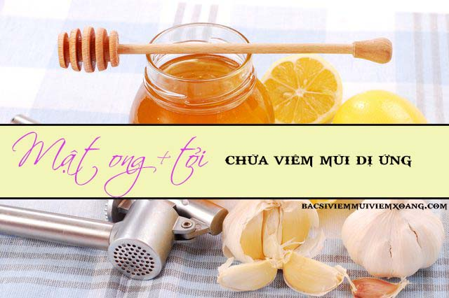 Mật ong và tỏi - tỏi mật ong chữa viêm mũi dị ứng