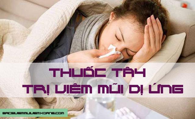 Thuốc kháng histamin - Thuốc tây trị viêm mũi dị ứng