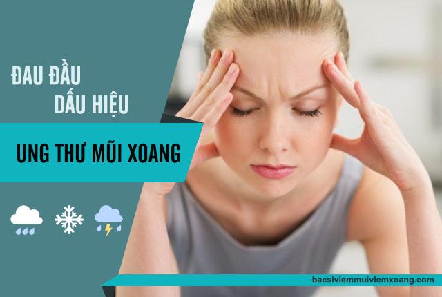 Đau đầu - Dấu hiệu ung thư mũi xoang
