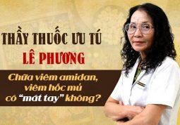 Thầy thuốc ưu tú Lê Phương chữa viêm amidan