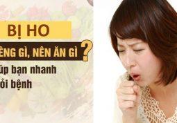 Bị ho ăn gì kiêng gì?